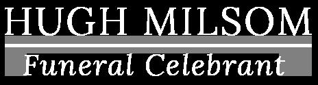 Hugh Milsom | Swindon Funeral Celebrant